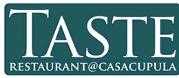 Taste at Casa Cupula